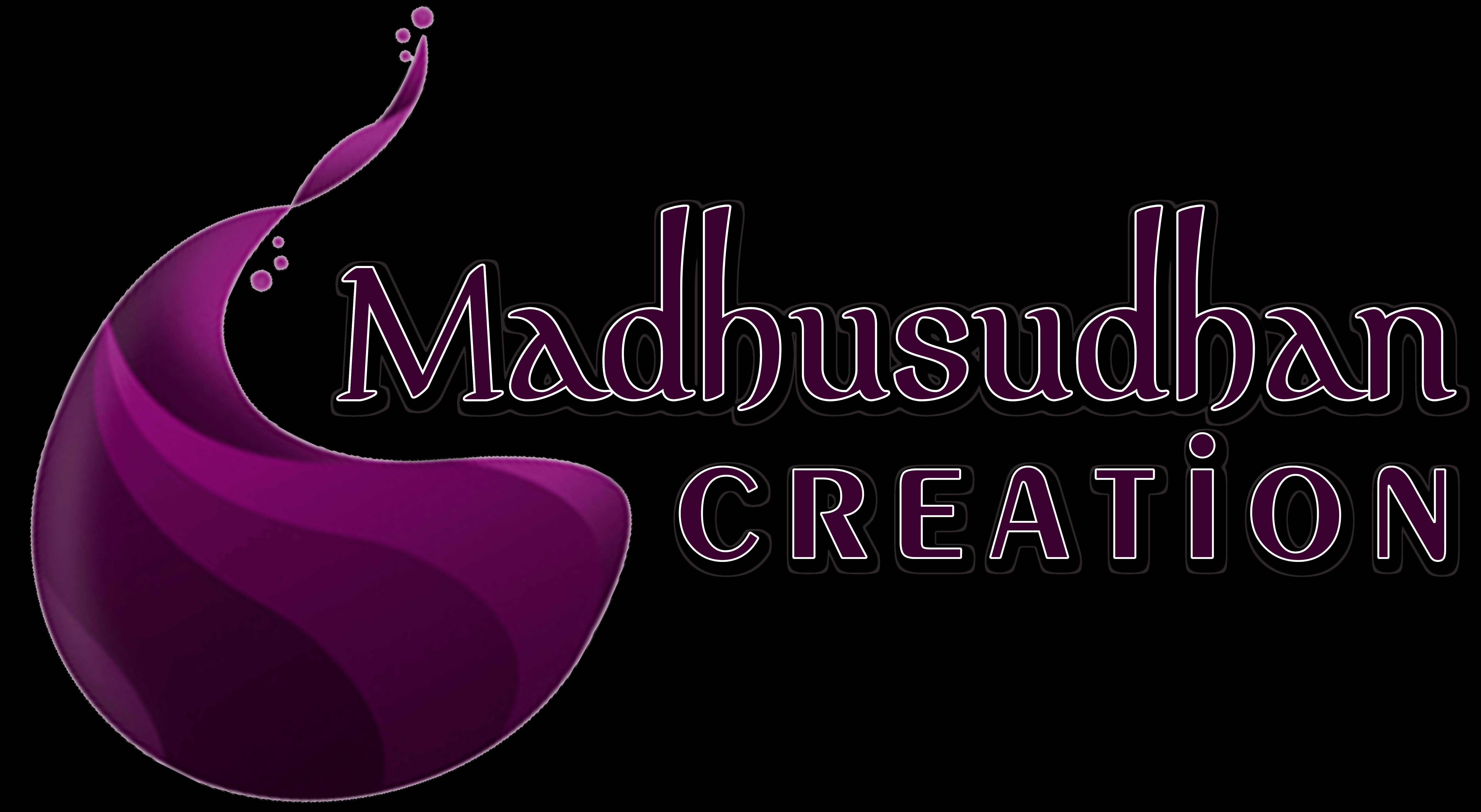 Madhusudhan Creation